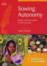 Sowing Autonomy - Gender and seed politics in semi-arid India-image